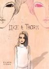 Like a Thorn - Clara Vidal, Y. Maudet