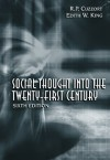 Social Thought Into the 21st Century - Edith W. King