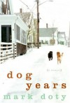 Dog Years (Audio) - Mark Doty