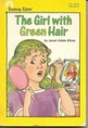 The Girl with Green Hair - Janet Adele Bloss