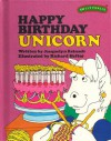 Happy Birthday Unicorn - Jacquelyn Reinach, Richard Hefter, Ruth Lerner Perle