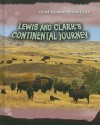 Lewis and Clark's Continental Journey - Elizabeth Raum