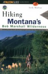 Hiking Montana's Bob Marshall Country (rev) - Erik Molvar