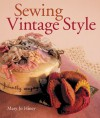 Sewing Vintage Style - Mary Jo Hiney