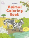 Animal Coloring Book [With Sticker(s)] - Jessica Greenwell, Cecilia Johansson, Francesca Allen, Hanri Van Wyk