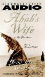 Ahab's Wife - Sena Jeter Naslund