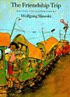 Friendship Trip - Wolfgang Slawski, Rosemary Lanning