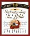 The World's Easiest Guide to Understanding the Bible - Stan Campbell