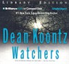 Watchers (Brilliance Audio On Compact Disc) - J. Charles, Dean Koontz
