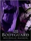 The Bodyguard - Michelle Hasker