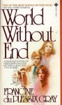 World Without End - Francine du Plessix Gray
