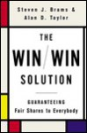 The Win/Win Solution: Guaranteeing Fair Shares to Everybody - Steven Brams, Alan Taylor