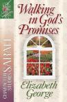 Walking in God's Promises: Character Studies: Sarah - Elizabeth George, LaRae Weikert