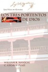 Los Tres Portentos de Dios - Luis Vélez de Guevara, William R. Manson