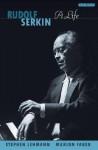 Rudolf Serkin: A Life - Stephen Lehmann, Marion Faber