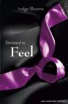 Destined to Feel (Avalon Trilogy #2) - Indigo Bloome