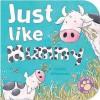 Just Like Mummy - Anna McQuinn