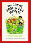 The Great Easter Egg Mystery - Francene Sabin, Louis Sabin, Irene Trivas