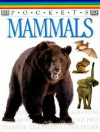 Pocket Guides: Mammals - Anita Ganeri, Chris Oxlande