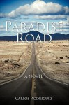 Paradise Road - Carlos Rodriguez