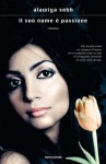 Il suo nome è passione - Alawiya Sobh, Valentina Colombo