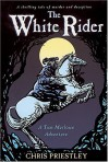 The White Rider - Chris Priestley