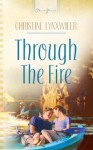 Through The Fire (Truly Yours Digital Editions) - Christine Lynxwiler