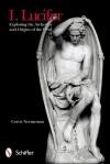 I. Lucifer: Exploring the Archetype and Origins of the Devil - Corvis Nocturnum