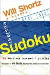 Will Shortz Presents Easiest Sudoku: 100 Wordless Crossword Puzzles - Will Shortz