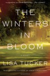The Winters in Bloom - Lisa Tucker