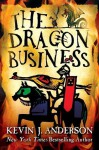The Dragon Business - Kevin J. Anderson