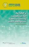 ACSM Fitness Assessment 3e, Guidelines for Exercise Testing 6e, Plus Exercise Testing & Prescription 8e Package - Lippincott Williams & Wilkins
