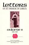 Letters of St. Therese of Lisieux, Vol. II - John Sullivan, John Clarke