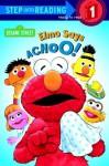 Elmo Says Achoo! (Sesame Street) (Step into Reading) - Sarah Albee, Tom Brannon