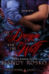 The Dragon And The Wolf - Mandy Rosko