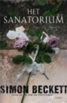 Het sanatorium (David Hunter #3) - Simon Beckett, Annoesjka Oostindiër