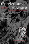 Curriculum and the Holocaust - Marla Morris