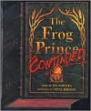 The Frog Prince, Continued [With Hardcover Book] - Jon Scieszka, Steve Johnson, Patrick G. Lawlor