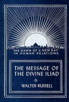 The Message of the Divine Iliad - Volume 1 - Walter Russell