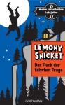 Der Fluch der falschen Frage: Meine rätselhaften Lehrjahre 1 - Roman (German Edition) - Sabine Roth, Seth, Lemony Snicket