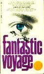 Fantastic Voyage - Isaac Asimov, Harry Kleiner, Otto Klement