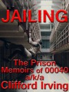 Jailing - Clifford Irving