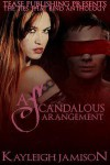 A Scandalous Arrangement - Kayleigh Jamison