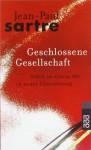 Geschlossene Gesellschaft - Jean-Paul Sartre, Traugott König