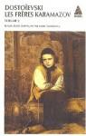 Les frères Karamazov, Volume 2 - Fyodor Dostoyevsky, André Markowicz
