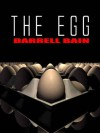 The Egg - Darrell Bain