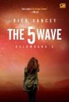 The 5th Wave - Gelombang 5 - Rick Yancey, Angelic Zaizai, Barokah Ruziati
