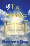 The Committee - Desiree Day