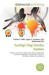 Fushigi Ygi Genbu Kaiden - Agnes F. Vandome, John McBrewster, Sam B Miller II