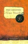 True North - Fred Johnston